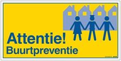 Bordje / pictogram Pickup 15x30cm hard kunststof 'Attentie Buurtpreventie'.