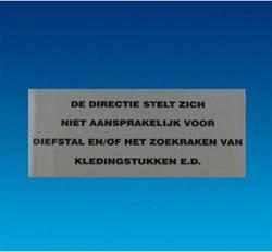 Deurbordje 200x100mm met tekst: de directie stelt zich niet aansprakelijk.